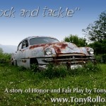 Block And Tackle – A Story of Honor and Fair Play