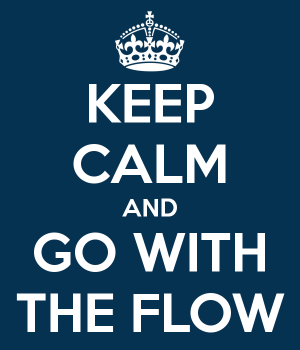 keep-calm-and-go-with-the-flow