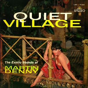 martin-denny-quiet-village