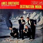 ed_ames_ames_brothers_destination_moon